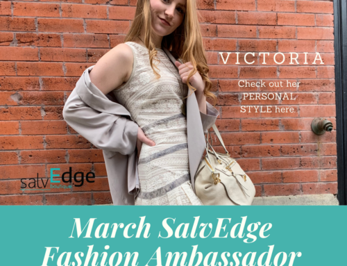 SalvEdge Fashion Ambassador: March